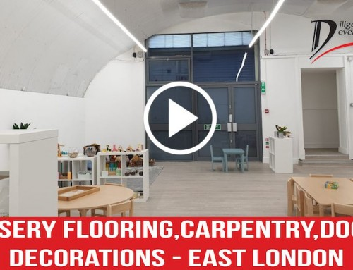 Nursery Flooring, Carpentry, Doors, Decorations – East London