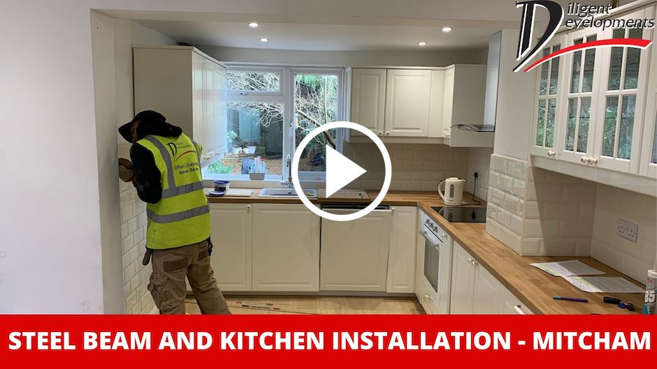 Steel Beam and Kitchen Installation – Mitcham